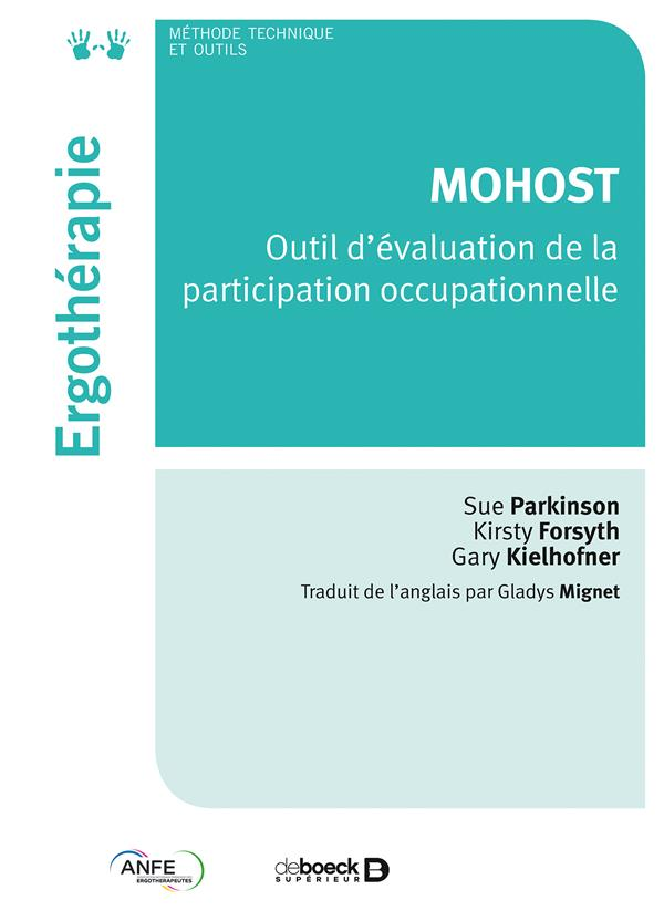 MOHOST ; outil d'évaluation de la participation occupationnelle