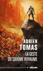 Vente EBooks : La Geste du Sixième royaume  - Adrien Tomas