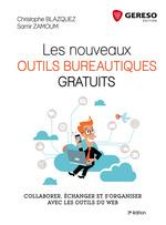 Vente Livre Numérique : Les nouveaux outils bureautiques gratuits  - Christophe Blazquez - Samir Zamoum