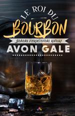 Vente EBooks : Le roi du Bourbon  - Avon Gale