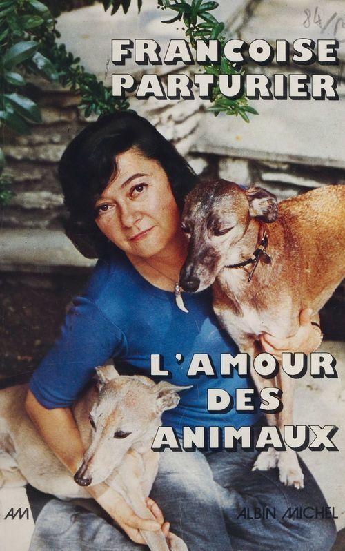 L'amour des animaux... et de quelques idées