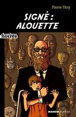 Signé : Alouette  - Pierre Véry