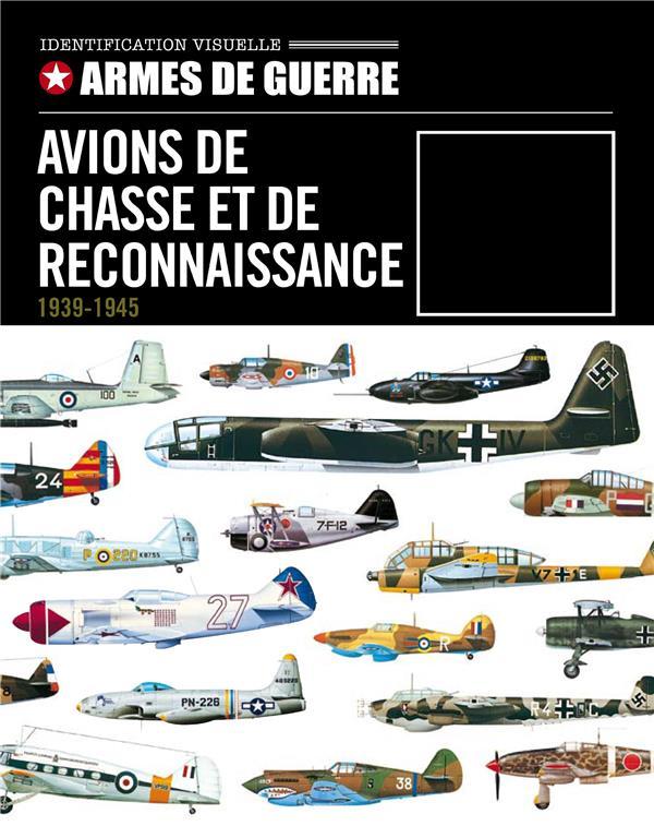 Avions de chasse et de reconnaissance (1939-1945)