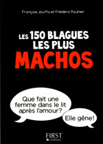 Vente EBooks : Petit Livre de - 150 blagues les plus machos  - Frédéric Pouhier - François Jouffa