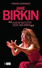 Vente EBooks : Jane Birkin - La vie ne vaut être vécue sans amour  - Frédéric Quinonero