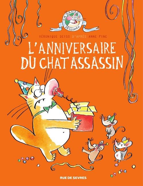 L'anniversaire du chat assassin - tome 4  - Anne Fine