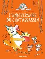 L'anniversaire du chat assassin - tome 4