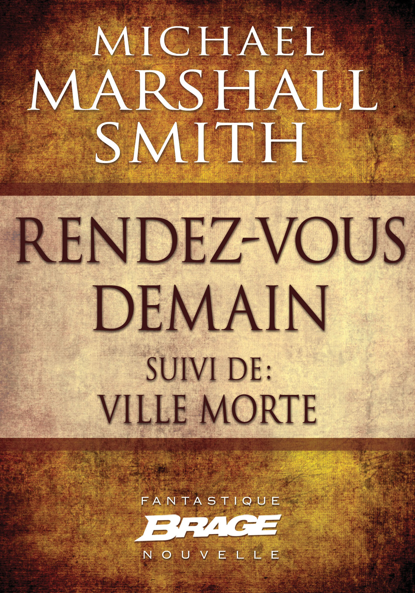 Vente EBooks : Rendez vous demain (suivi de) Ville morte  - Michael Marshall Smith
