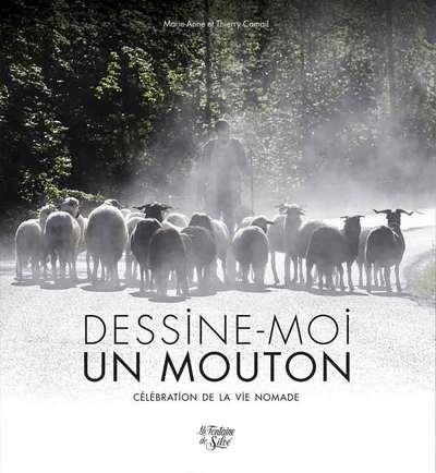 Dessine-moi un mouton ; célébration de la vie nomade