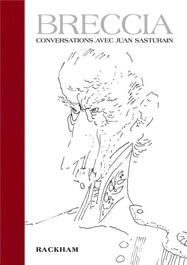 Breccia ; conversations avec Juan Sasturain