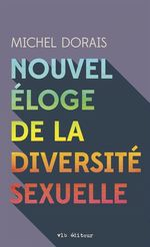 Vente Livre Numérique : Nouvel éloge de la diversité sexuelle  - Michel Dorais - Sophie Breton