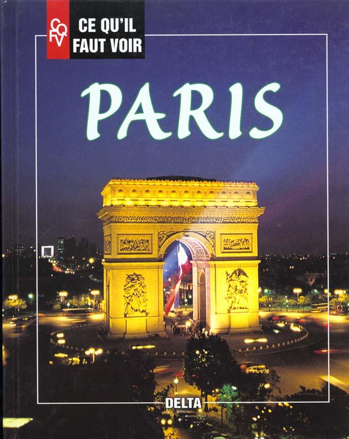 Ce qu'il faut voir à Paris