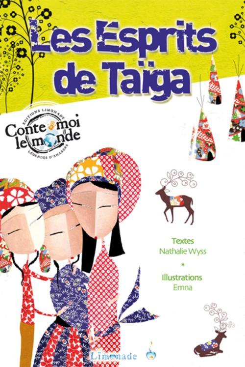 Les esprits de Taïga