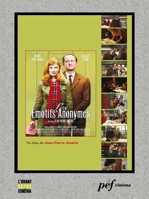 Les Émotifs Anonymes - Scénario du film