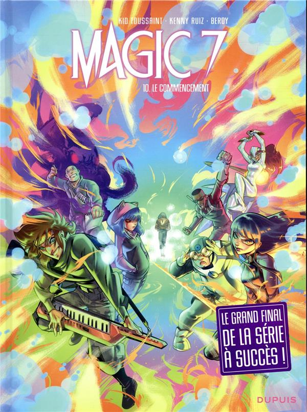 Magic 7 T.10 ; le commencement