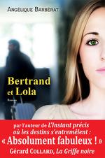 Vente Livre Numérique : Bertrand et Lola  - Angélique Barbérat