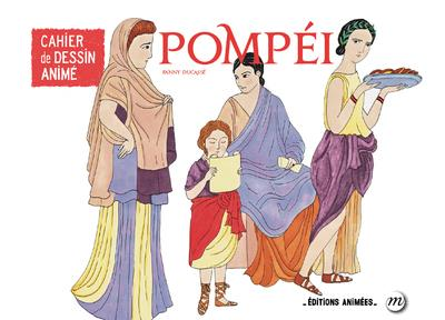 Cahier de dessin animé ; Pompéi