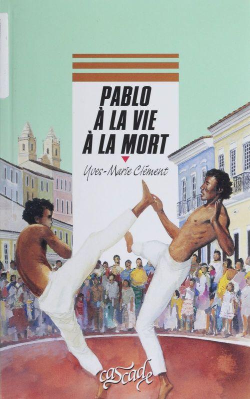Pablo, à la vie à la mort
