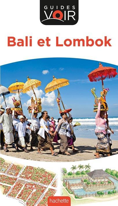 Guides Voir ; Bali Et Lombok