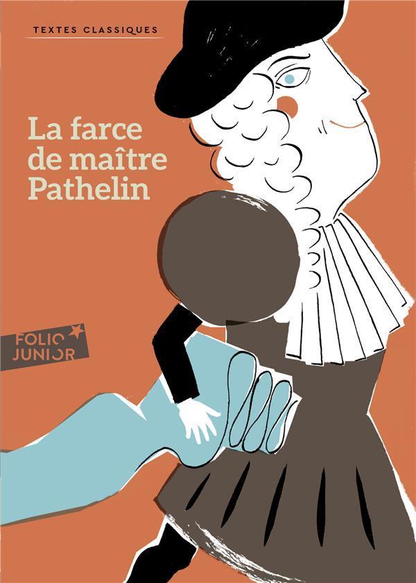 ANONYME - LA FARCE DE MAITRE PATHELIN