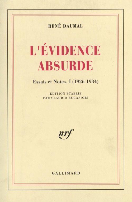 essais et notes - i - l'evidence absurde - (1926-1934)