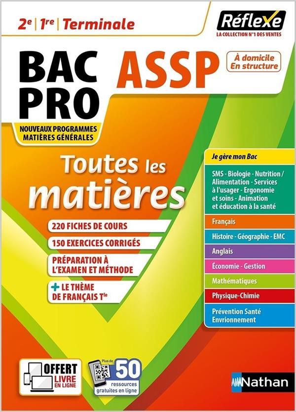Toutes les matières : bac pro ASSP : 2e/1re/terminale (édition 2021)