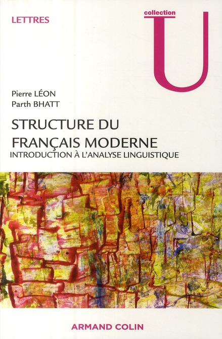 Structure Du Francais Moderne ; Introduction A L'Analyse Linguistique