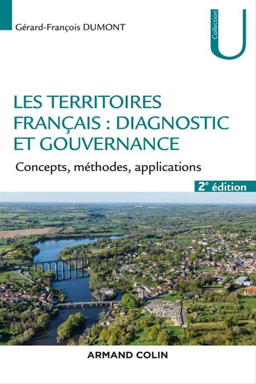 Les territoires : diagnostic et gouvernance ; concepts, méthode, application (2e édition)