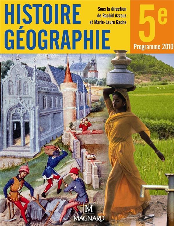 Mon Cahier D'Activites ; Histoire-Geographie ; 5e (Edition 2010)