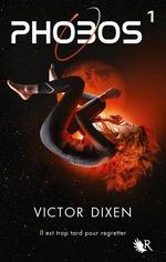 Vente Livre Numérique : Phobos - Tome 1  - Victor Dixen