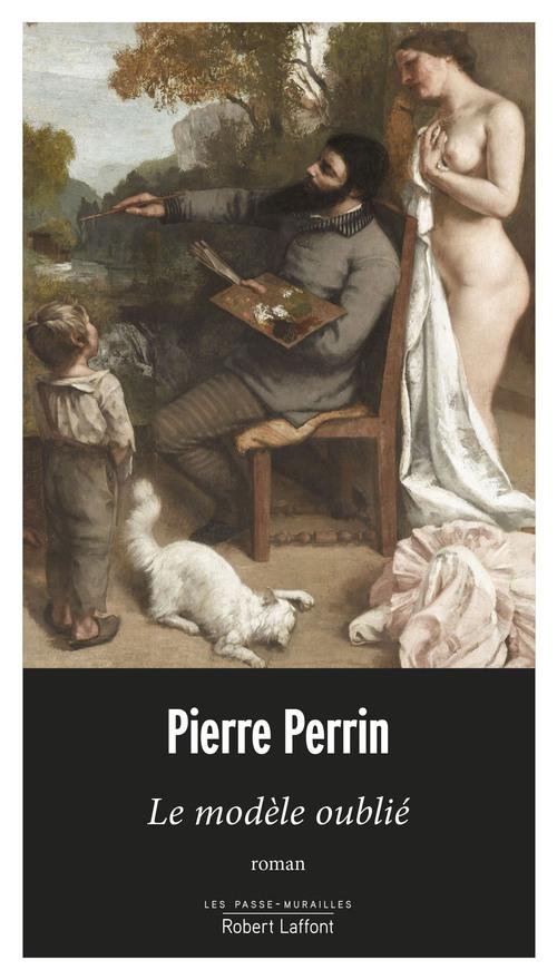 Le Modèle oublié  - Pierre PERRIN
