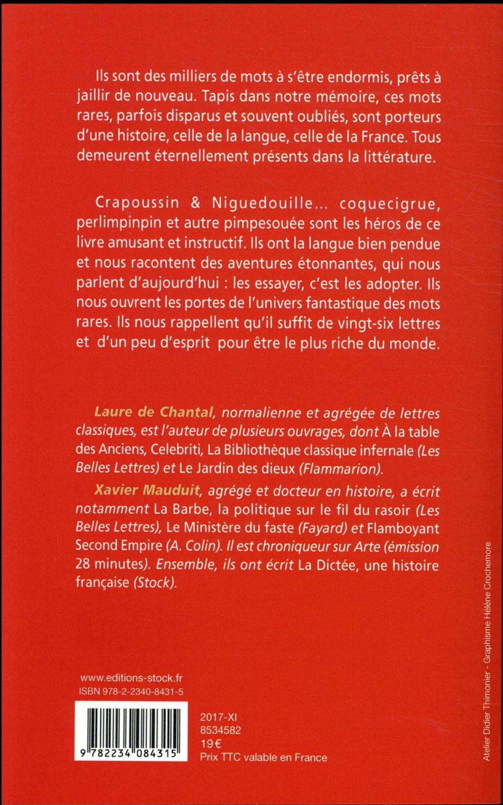 Crapoussin & Niguedouille ; la belle histoire des mots endormis