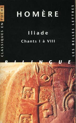 Iliade ; chants I à VIII