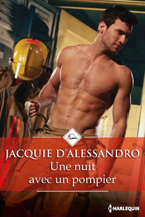 une nuit avec un pompier