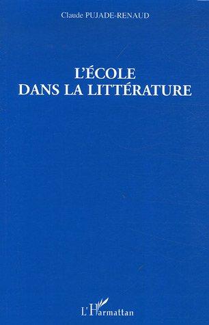L'ecole dans la litterature