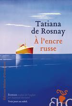 Vente Livre Numérique : A l'encre russe  - Tatiana de Rosnay