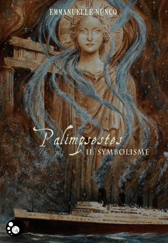Palimpsestes t.2 ; symbolisme