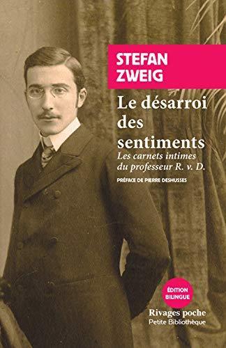 Le désarroi des sentiments ; les carnets intimes du professeur R. v. D.