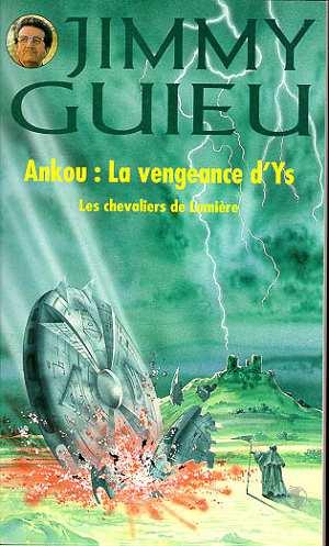 Les chevaliers de lumiere ; ankou : la vengeance d'ys
