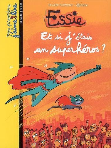Essie ; et si j'étais un superhéros ?