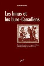 Vente Livre Numérique : Les Innus et les Euro-Canadiens  - Joelle Gardette