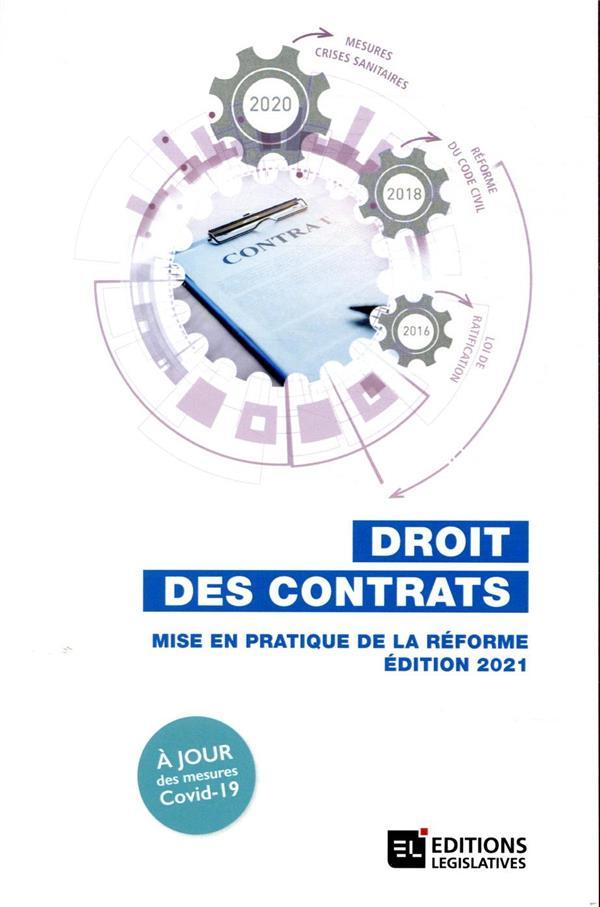 Droit des contrats ; bilan de la réforme et loi de ratification