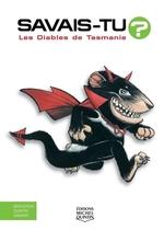 Vente Livre Numérique : SAVAIS-TU ? T.39 ; les diables de Tasmanie  - Alain M. Bergeron - Sampar - Michel Quintin