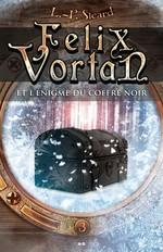 Vente EBooks : Felix Vortan et l´énigme du coffre noir  - LP Sicard