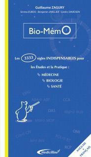 Bio-memo : les 3333 sigles indispensables pour les etudes et la pratique