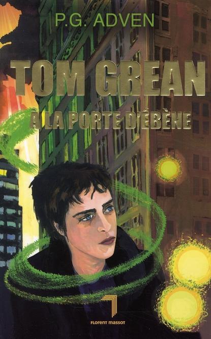 Tom Grean à la porte d'ébène