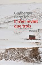 Vente EBooks : Il n'en revint que trois  - Gudbergur Bergsson