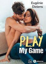 Play My Game - Teaser  - Eugénie Dielens