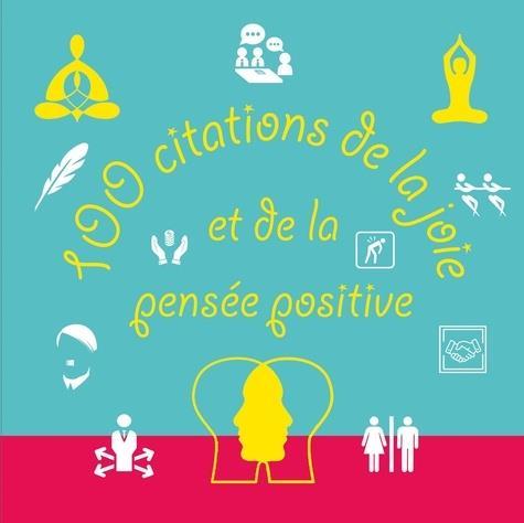100 citations de la joie et de la pensée positive