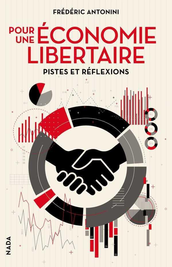 Pour une économie libertaire ; pistes et réflexions